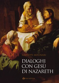 Dialoghi con Gesù di Nazareth